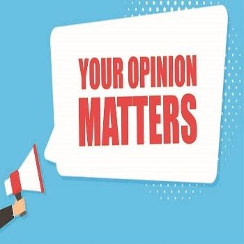 Your opinion matters (JPEG)